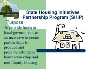State Housing Initiatives Partnership Program SHIP