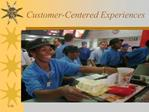 Customer-Centered Experiences