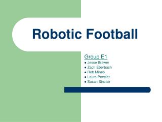 Robotic Football