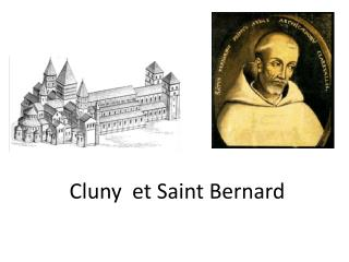 Cluny  et Saint Bernard