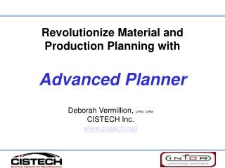 Revolutionize Material and Production Planning with   Advanced Planner