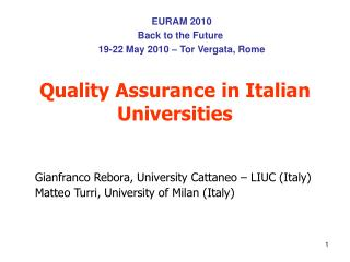 Quality Assurance in Italian Universities
