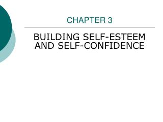 BUILDING SELF-ESTEEM AND SELF-CONFIDENCE