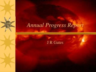 Annual Progress Report