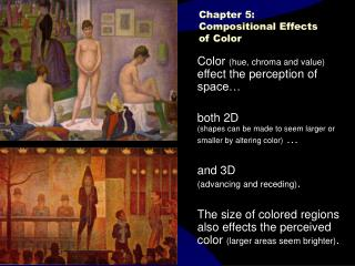 Chapter 5:  part 2   Compositional Effects of Color