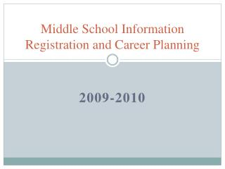 Middle School Information Registration and Career Planning