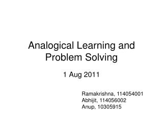 Analogical Learning and Problem Solving