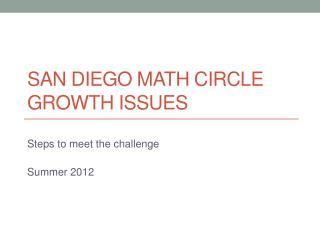 San Diego Math Circle Growth Issues