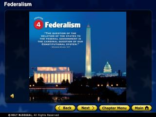 Section 1: Dividing Government Power Section 2: American Federalism: Conflict and Change Section 3: Federalism Today