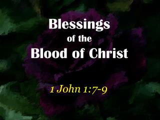 Blessings of the Blood of Christ