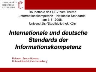 Internationale und deutsche  Standards der Informationskompetenz