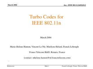 Turbo Codes for IEEE 802.11n