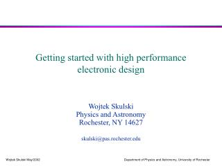 Getting started with high performance  electronic design