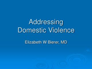 Addressing Domestic Violence