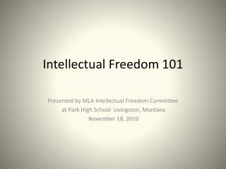 Intellectual Freedom 101