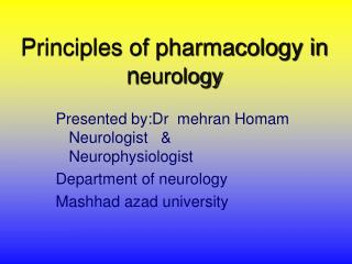 Principles of pharmacology in neurology
