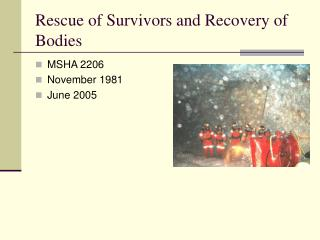 Rescue of Survivors and Recovery of Bodies