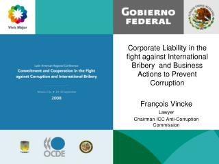 Corporate Liability in the fight against International Bribery  and Business Actions to Prevent Corruption