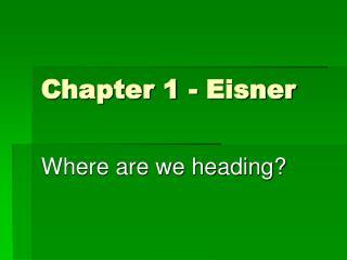 Chapter 1 - Eisner