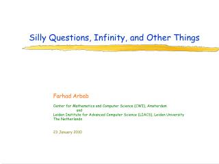 Silly Questions, Infinity, and Other Things