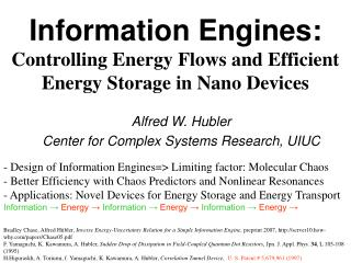 Information Engines:  Controlling Energy Flows and Efficient Energy Storage in Nano Devices