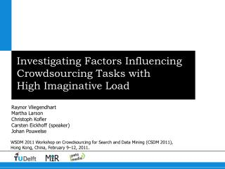 Investigating Factors Influencing Crowdsourcing Tasks with High Imaginative Load