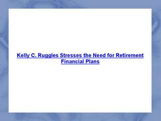 Kelly C. Ruggles - Financial Expert