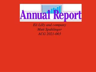 Eli Lilly and company  Matt Spahlinger ACG 2021-003