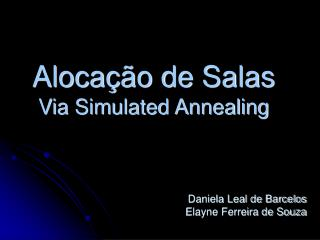 Aloca  o de Salas Via Simulated Annealing