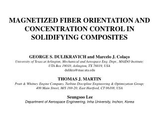 MAGNETIZED FIBER ORIENTATION AND CONCENTRATION CONTROL IN SOLIDIFYING COMPOSITES