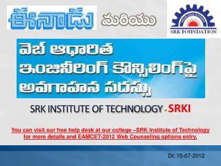 SRK INSTITUTE OF TECHNOLOGY - SRKI