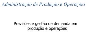 Administra  o de Produ  o e Opera  es