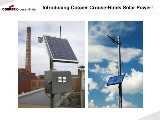 Introducing Cooper Crouse-Hinds Solar Power