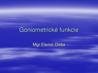 Goniometrick  funkcie