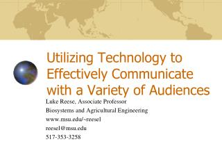 Utilizing Technology to Effectively Communicate with a Variety of Audiences