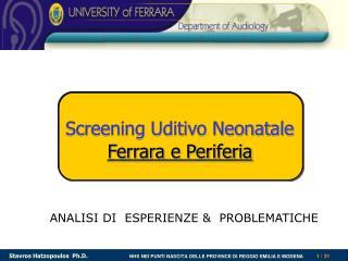 Screening Uditivo Neonatale Ferrara e Periferia