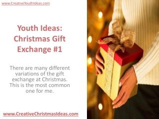 Youth Ideas: Christmas Gift Exchange #1