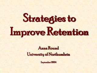 Strategies to Improve Retention