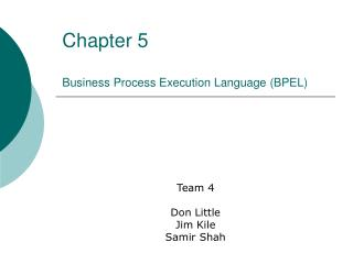 Chapter 5  Business Process Execution Language BPEL