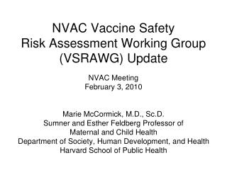 NVAC Vaccine Safety  Risk Assessment Working Group VSRAWG Update