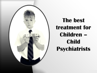 The best treatment for children