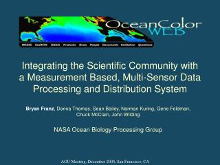 Integrating the Scientific Community with a Measurement Based, Multi-Sensor Data Processing and Distribution System