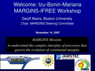 Welcome: Izu-Bonin-Mariana MARGINS-IFREE Workshop