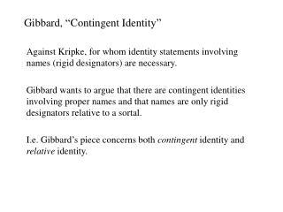 Gibbard,  Contingent Identity