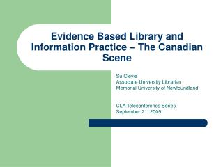 Evidence Based Library and Information Practice   The Canadian Scene