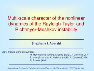Multi-scale character of the nonlinear dynamics of the Rayleigh-Taylor and Richtmyer-Meshkov instability