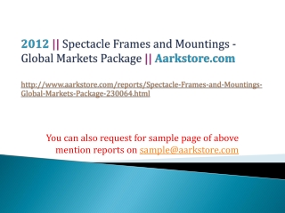 Spectacle Frames and Mountings - Global Markets Package