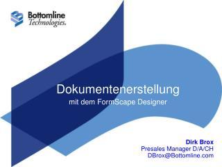 Dokumentenerstellung  mit dem FormScape Designer