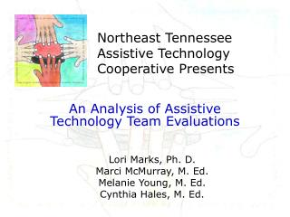 Northeast Tennessee Assistive Technology Cooperative Presents