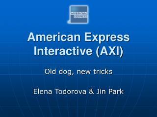 American Express Interactive AXI